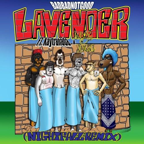Lavender (Nightfall Remix) by Badbadnotgood