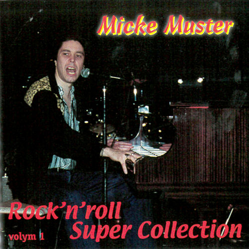 Rock'n'Roll Super Collection volym 1 de Micke Muster