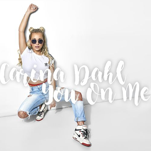 You On Me by Carina Dahl