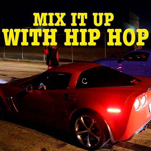 Mix It Up With Hip Hop by Various Artists