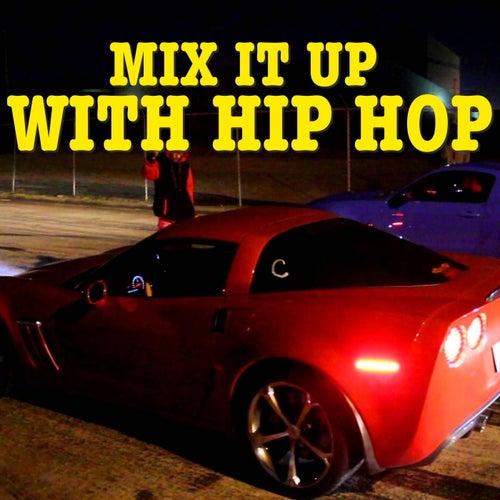 Mix It Up With Hip Hop de Various Artists