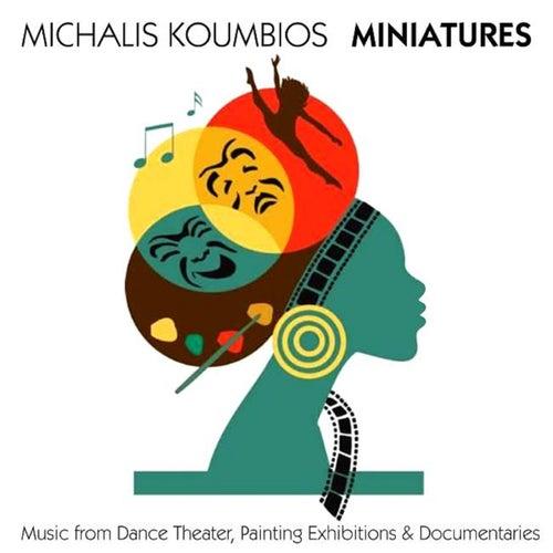 Miniatures by Michalis Koumbios (Μιχάλης Κουμπιός)