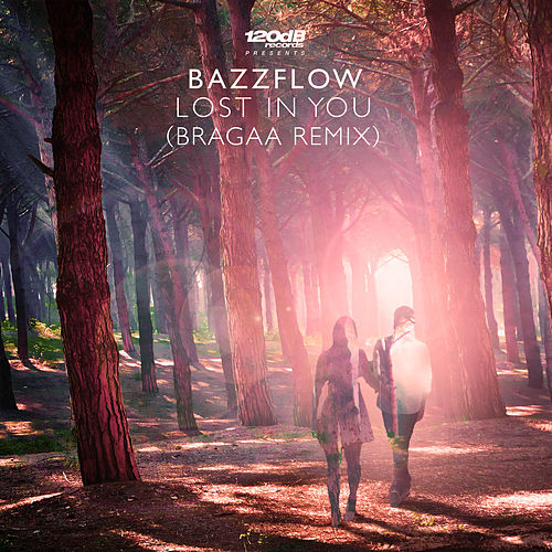 Lost In You (Bragaa Remix) von Bazzflow