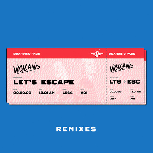Let's Escape (Remixes) von Vigiland