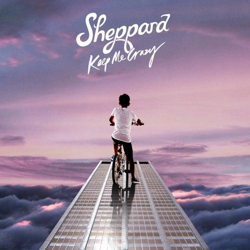Keep Me Crazy de Sheppard
