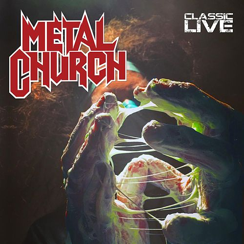 Classic Live by Metal Church