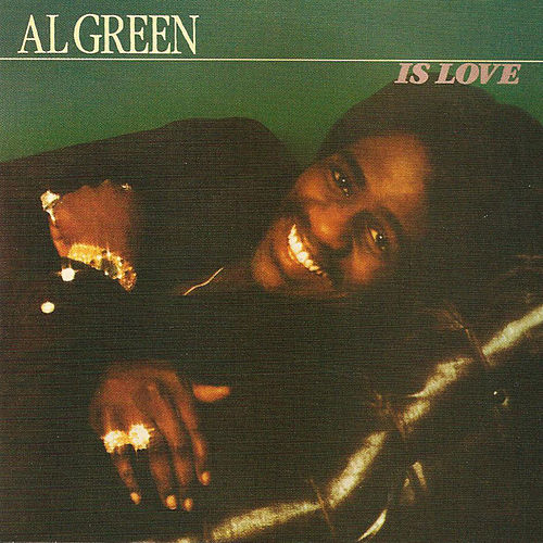 Al Green Is Love de Al Green
