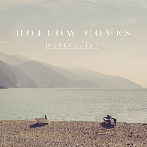 Wanderlust by Hollow Coves