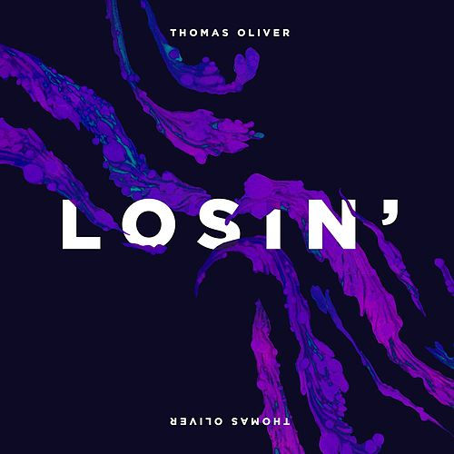 Losin' von Thomas Oliver