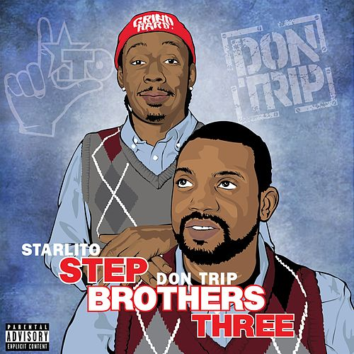 Step Brothers THREE de Starlito
