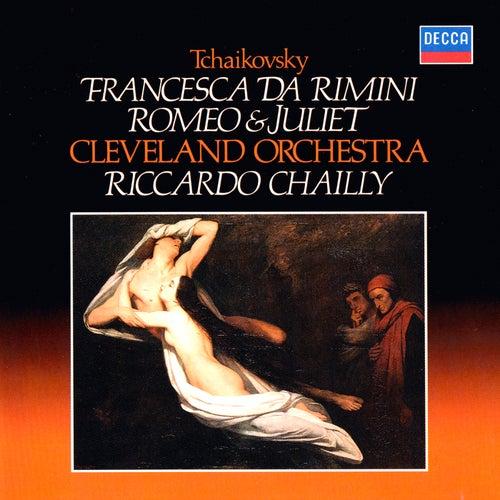 Tchaikovsky: Romeo & Juliet; Francesca da Rimini di Riccardo Chailly