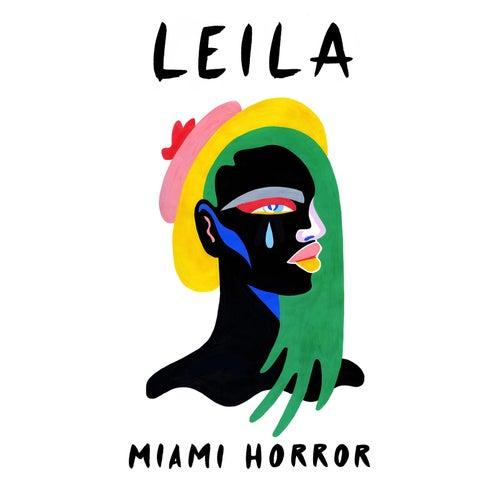 Leila von Miami Horror