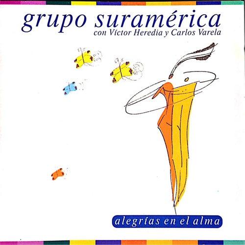 Alegrías en el Alma de Grupo Suramérica