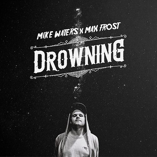 Drowning von Max Frost