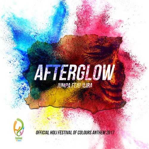 Afterglow (Official Holi Festival of Colours Anthem 2017) [feat