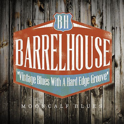 Mooncalf Blues de Barrelhouse