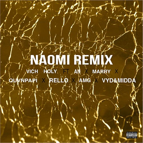 Naomi (Remix) by Vich Holy