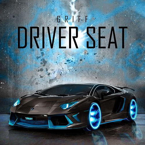Driver Seat by Griff