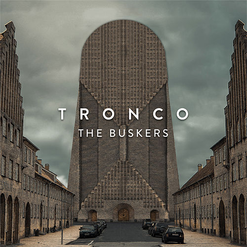 Tronco by Buskers