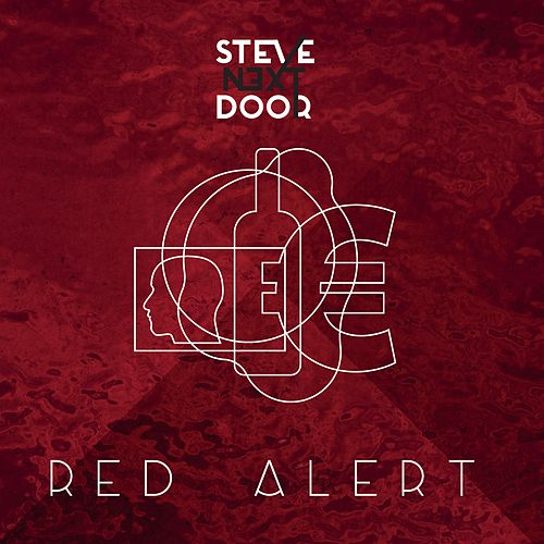 Red Alert by Steve Next Door