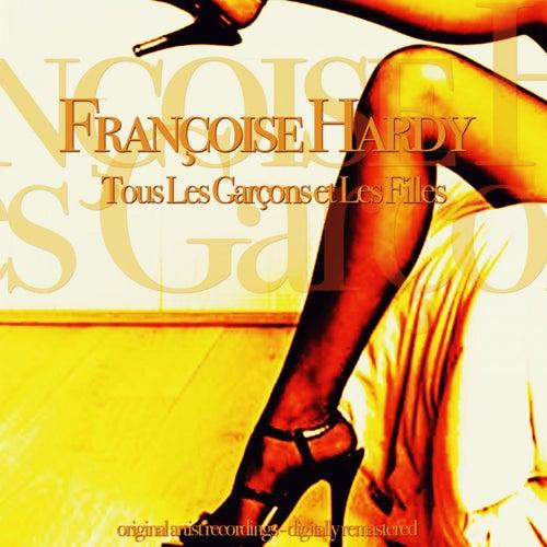 Tous Les Garçons et Les Filles (Original LP Remastered) de Francoise Hardy