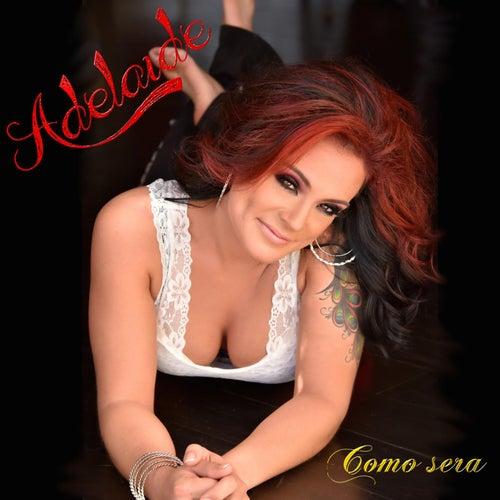 Como Sera by adelaide