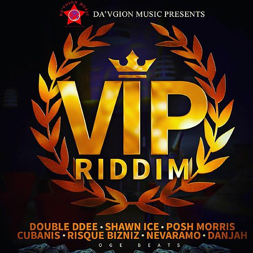 Vip Riddim by Various Artists