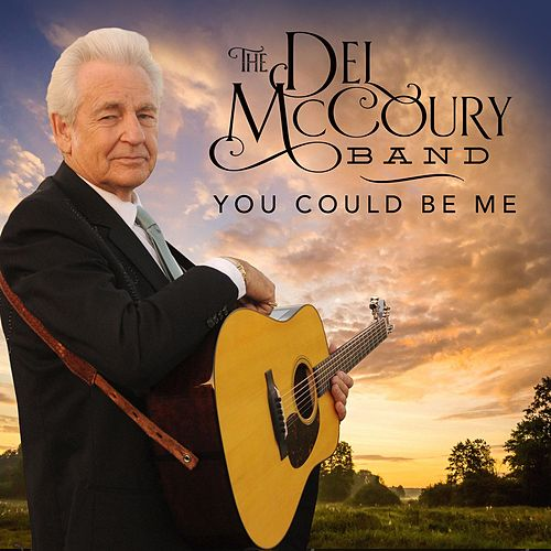 You Could Be Me von Del McCoury