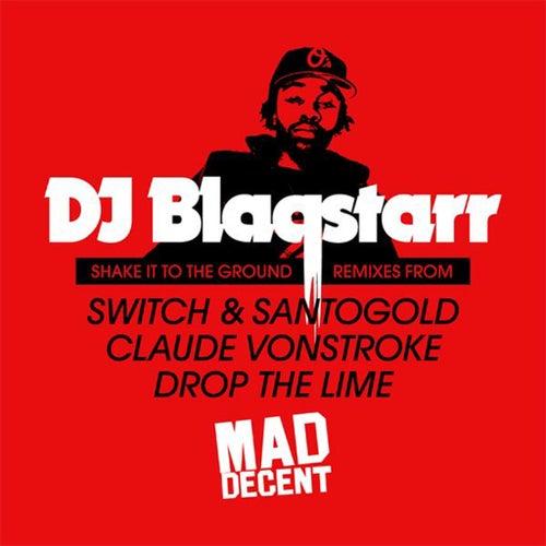 Shake It to the Ground de DJ Blaqstarr