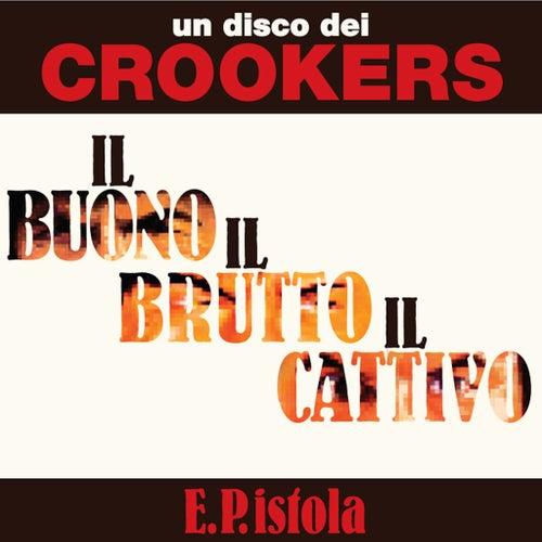 E.P.istola de Crookers