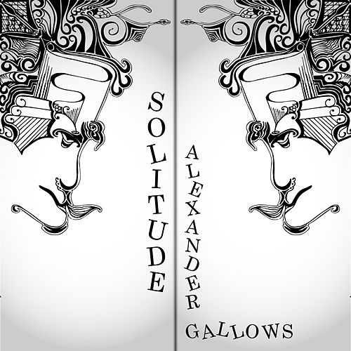 Solitude de Alexander Gallows