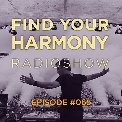 Find Your Harmony Radioshow #065 von Various Artists
