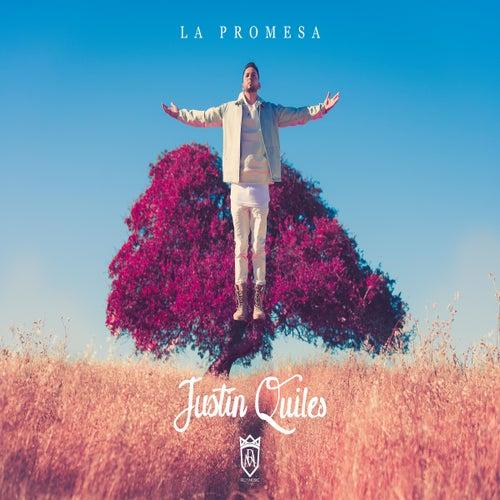 La Promesa de Justin Quiles