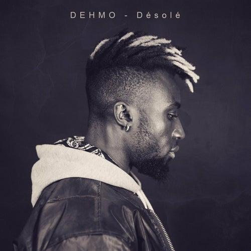 Désolé de Dehmo