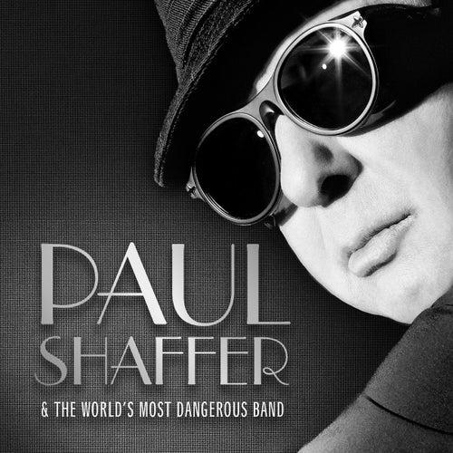 Paul Shaffer & The World's Most Dangerous Band de Paul Shaffer