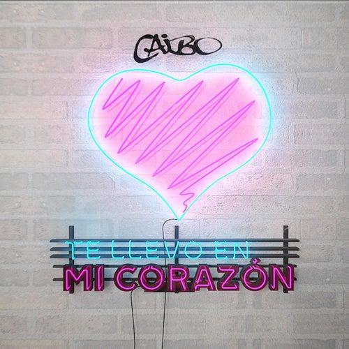 Te Llevo en Mi Corazón (feat. Nacho) by Caibo