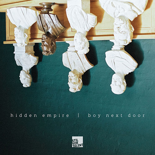 Hidden Empire, Boy Next Door by Hidden Empire