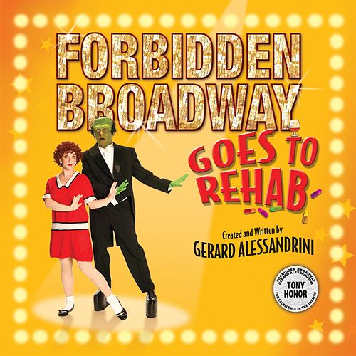 Goes To Rehab von Forbidden Broadway
