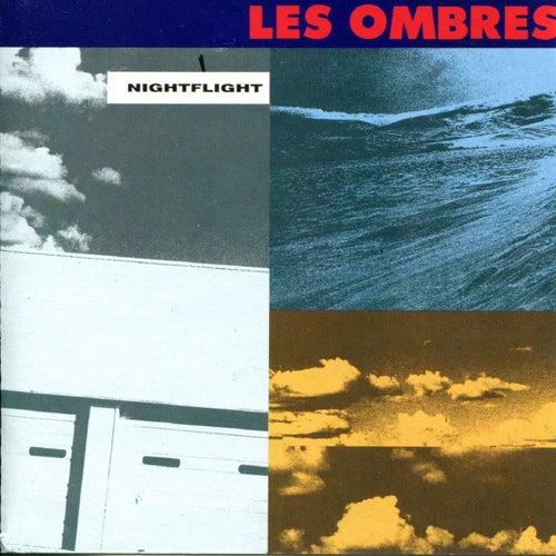 Nightflight de Les Ombres