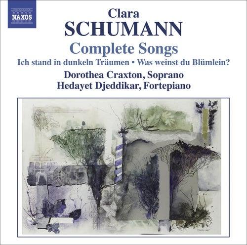 Clara Schumann: Complete Songs, Vol. 1 and 2 von Dorothea Craxton