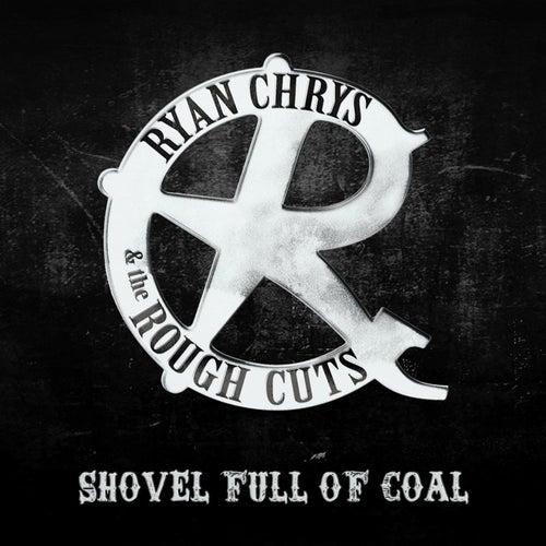 Shovel Full of Coal by Ryan Chrys
