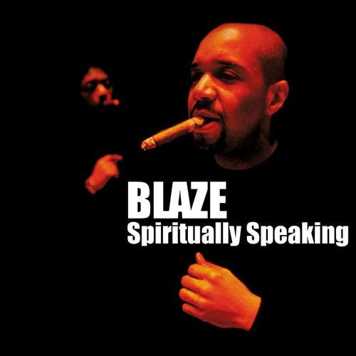 Spiritually Speaking de La Blaze
