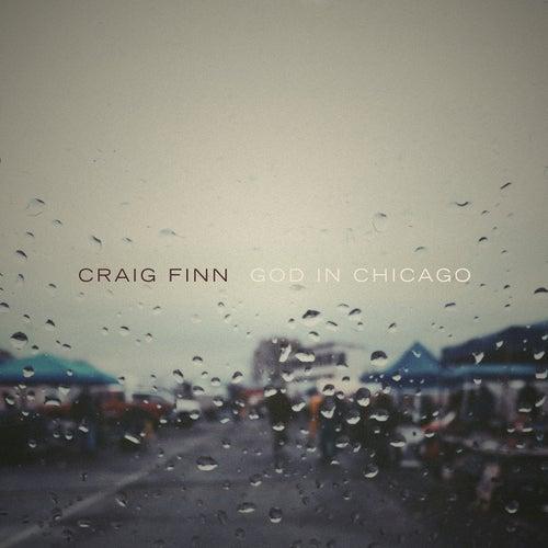 God In Chicago von Craig Finn