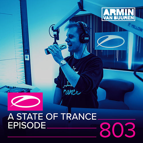 A State Of Trance Episode 803 von Various Artists