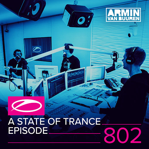 A State Of Trance Episode 802 von Various Artists