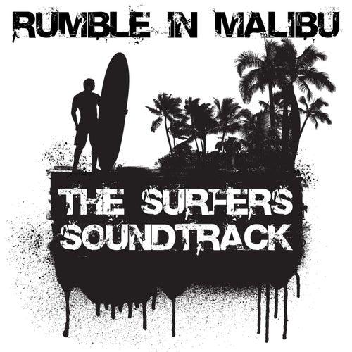 Rumble In Malibu: The Surfers Soundtrack de Various Artists