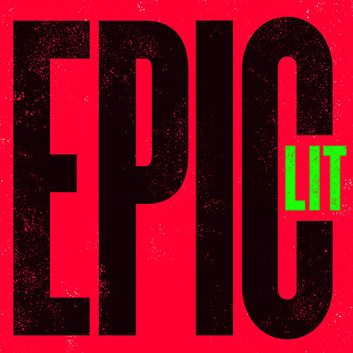 Epic Lit by Various Artists