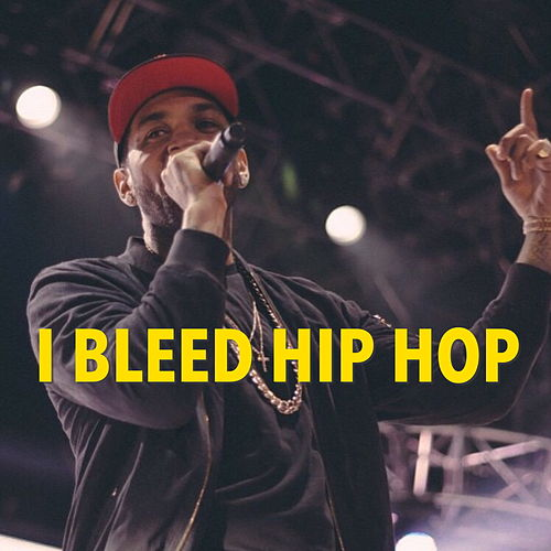 I Bleed Hip Hop by Various Artists