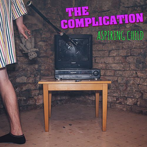 Aspiring Child by The Complication