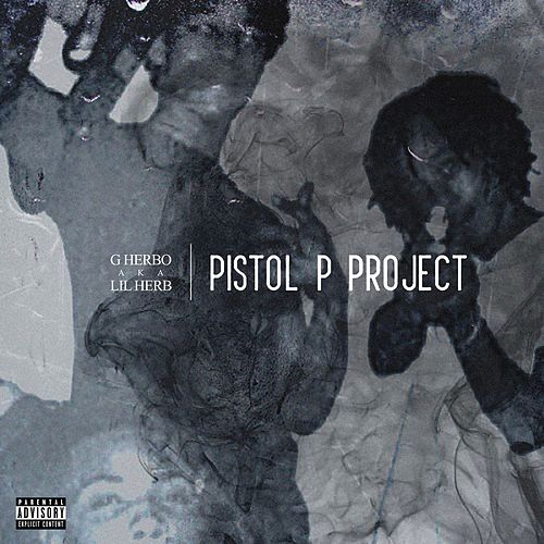 Pistol P Project by G Herbo